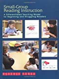 img - for By Beverly Tyner Small-Group Reading Instruction: A Differentiated Teaching Model for Beginning and Struggling Reader book / textbook / text book
