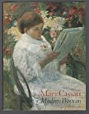 Mary Cassatt, Modern Woman (0865591679) by Cassatt, Mary