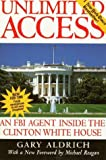 img - for Unlimited Access : An FBI Agent Inside the Clinton White House [Paperback] book / textbook / text book