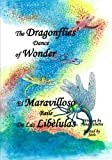 img - for The Dragonfly's Dance of Wonder book / textbook / text book
