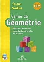 Outils pour les maths CE2 : Cahier de géométrie