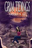 Grim Tidings (An Aisling Grimlock Mystery) (Volume 1)