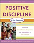 Positive Discipline in the Classroom,...