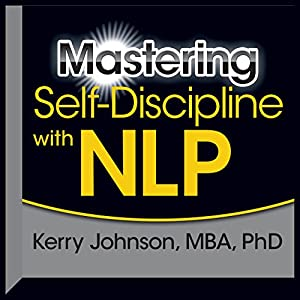 Mastering Self-Discipline with NLP Rede