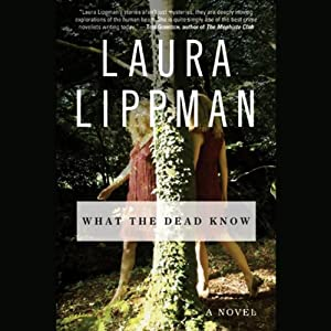 What the Dead Know | [Laura Lippman]