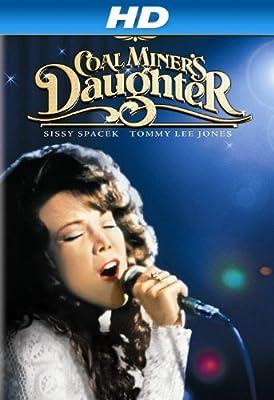 Coal Miner's Daughter [HD]