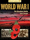 Lost Words World War I: The Bloodiest Battle Ever Fought (1848986955) by Saunders, Nicholas
