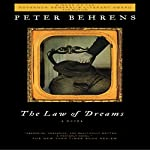 The Law of Dreams: A Novel | Peter Behrens
