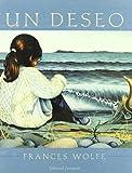 img - for Un Deseo/ a Wish (Albumes Ilustrados) (Spanish Edition) book / textbook / text book