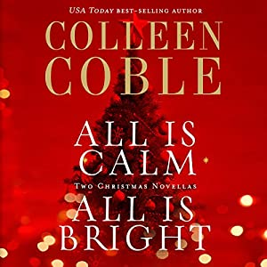 All Is Calm, All Is Bright Audiobook