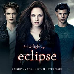 The Twilight Saga: Eclipse (Original Motion Picture Soundtrack) [Deluxe] [+digital booklet]