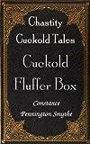 Cuckold Fluffer Box (Chastity Cuckold Tales)