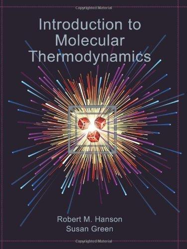 Introduction to Molecular Thermodynamics