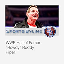 Memorable Wrestlers: Roddy Piper Radio/TV Program by Ron Barr Narrated by Ron Barr, Roddy Piper