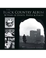 The Black Country Album: 50 Years of Events, People & Places