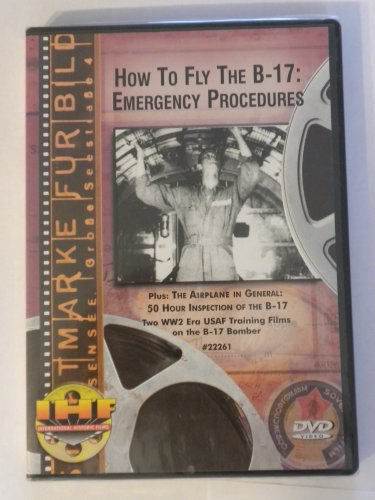 How to Fly the B-17: Emergency Procedures