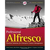 Professional Alfresco: Practical Solutions for Enterprise Content Managementpar David Caruana