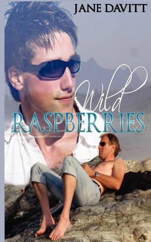 Wild Raspberries (Dan & Tyler, #1)