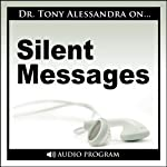 Silent Messages | Tony Alessandra