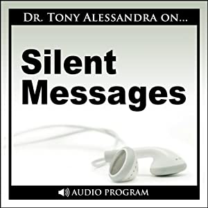 Silent Messages | [Tony Alessandra]