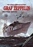 Aircraft Carrier: Graf Zeppelin (Schiffer Military History)