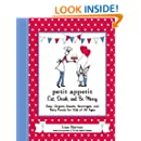 Petit Appetit: Eat, Drink, and Be Merry: Easy, Organic Snacks, Beverages, and Party Foods for Kids of All Ages