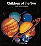 img - for Children of the Sun (Information Books) book / textbook / text book