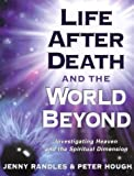 Jenny Randles Life After Death and the World Beyond