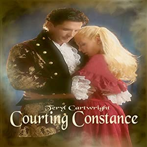 Courting Constance | [Teryl Cartwright]
