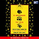 A Handbook to Luck Audiobook by Cristina Garcia Narrated by Staci Snell