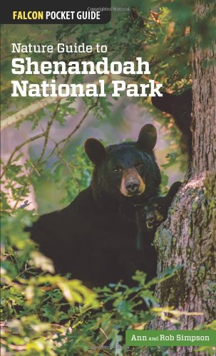 Nature Guide To Shenandoah National Park (Falcon Pocket Guides)