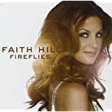 Firefliesby Faith Hill