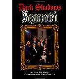 Dark Shadows Resurrected