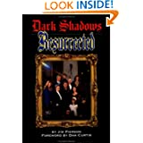 Dark Shadows Resurrected