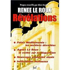 Révélations: Entretiens avec Madame Renée Le Roux réalisés à Paris, Nice et Monte-Carlo en 1997, 1998 et 1999