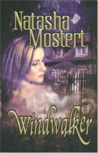 Windwalker, NATASHA MOSTERT