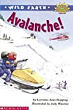 Wild Earth: Avalanches (level 4) (Hello Reader, Science) (0439205433) by Hopping, Lorraine Jean