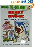 Henry And Mudge And Annie's Perfect Pet : Read-to-read Level 2
