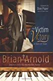 From Victim To Victory: A Story Of Hope
