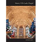 Henry VII's Lady Chapel by James Wilkinson