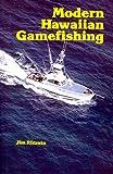 img - for Modern Hawaiian Gamefishing (Kolowalu Books) (Kolowalu Books (Paperback)) book / textbook / text book