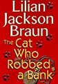 The Cat Who Robbed a Bank (Cat Who... (Hardcover))