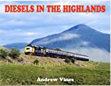A. Vines Diesels in the Highlands