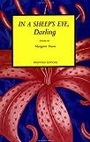 In a Sheeps Eye, Darling: Poems