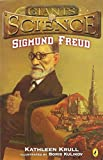 Sigmund Freud (Giants of Science) (014241266X) by Krull, Kathleen