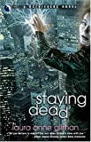 Staying Dead (Retrievers, Book 1) (0373802099) by Gilman, Laura Anne