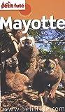 echange, troc Dominique Auzias, Jean-Paul Labourdette - Le Petit Futé, Mayotte