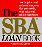The SBA Loan Book (158062202X) by Charles H. Green