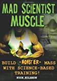 Nick Nilsson Mad Scientist Muscle: Build