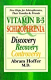 img - for Vitamin B-3 and Schizophrenia: Discovery, Recovery, Controversy book / textbook / text book